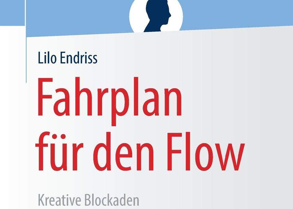 """""""Fahrplan für den Flow"""" von Lilo Endriss"""