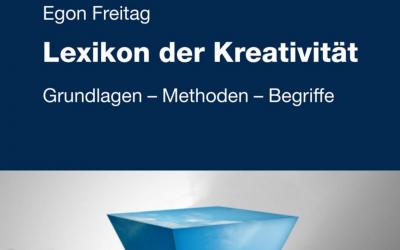 """""""Lexikon der Kreativität"""" von Egon Freitag"""
