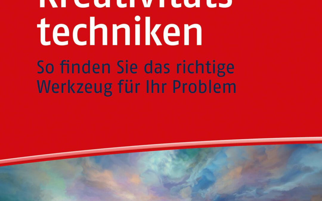 """Buchtipp """"Kreativitätstechniken"""" von Egon Freitag"""